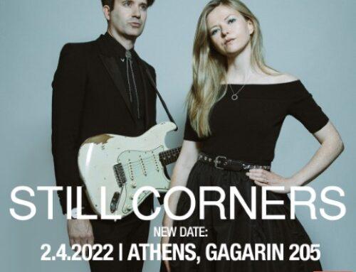 STILL CORNERS | NEW DATE